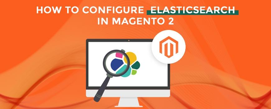 How To Configure Elasticsearch in Magento 240 Admin Panel?