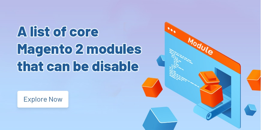 A list of core Magento 2 modules that can be disabled