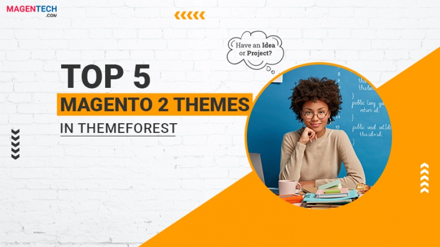 TOP 5 Marketplace Magento 2 Themes in Themeforest