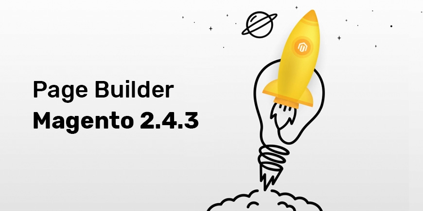 Magento Open Source 2.4.3 Release Updated Page Builder