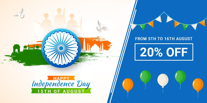 Celebrate India Dependence Day and Get 20% OFF Storewide