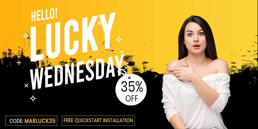 Lucky Wednesday! Get any purchase with 35% OFF and FREE Quickstart Installation