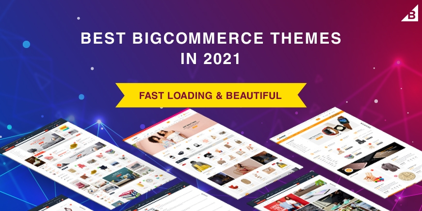 10+ Best Fast Loading & Beautiful BigCommerce Themes & Templates in 2021