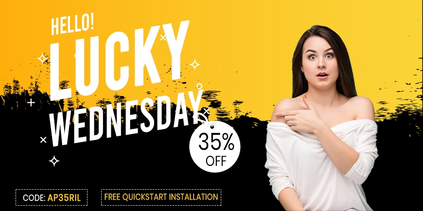 Lucky Wednesday! Sale up to 35% OFF and FREE Quickstart Installation